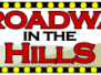 Broadway in the Hills 2014